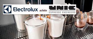 Unic Espresso, racheté par le géant Electrolux